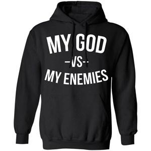 My God Vs My Enemies Hoodie for Men, Women
