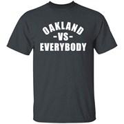 Oakland vs Everybody T-Shirt for Men, Women