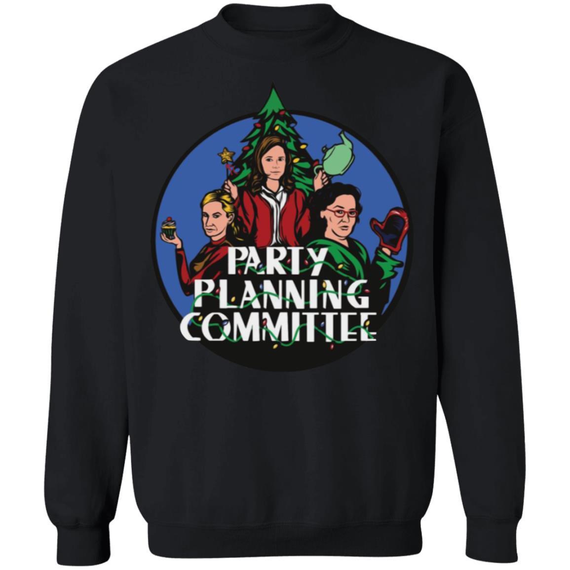 Christmas Party Planning Committee Sweatshirt